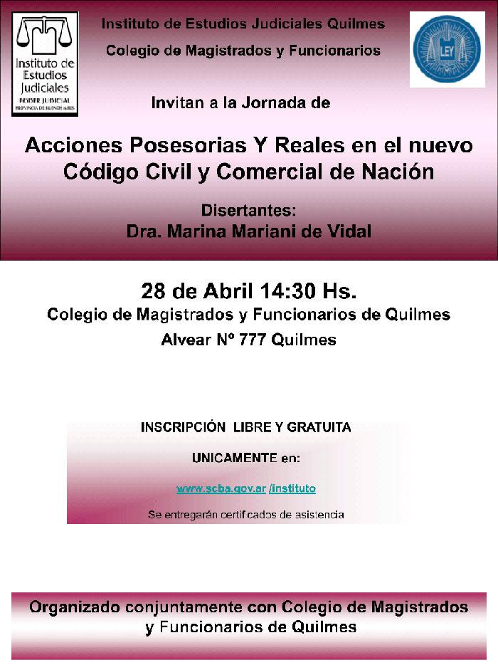 Jornada: ACCIONES POSESORIAS Y REALES EN EL NUEVO CODIGO CIVIL Y COMERCIAL DE NACION