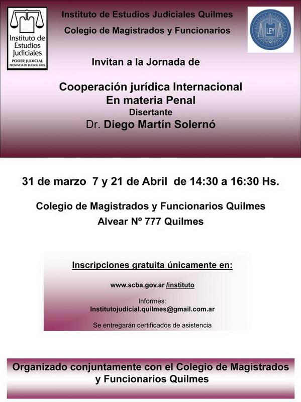 Jornada gratuita: COOPERACION JURIDICA INTERNACIONAL EN MATERIA PENAL / DR. DIEGO MARTÍN SOLERNÓ