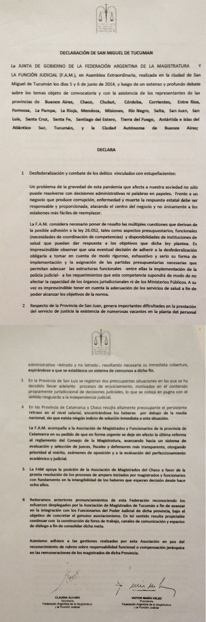 F.A.M. - Declaración de San Miguel de Tucumán sobre estupefacientes
