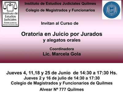 CURSO: Oratoria en Juicio por Jurados y Alegatos Orales – Coordinadora: Lic. Marcela Gola