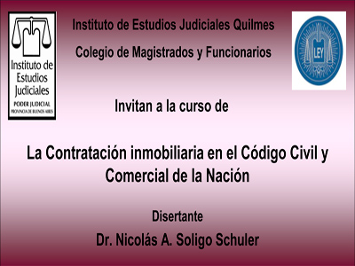 Curso: LA CONTRATACIÓN INMOBILIARIA EN EL CÓDIGO CIVIL Y COMERCIAL DE LA NACIÓN