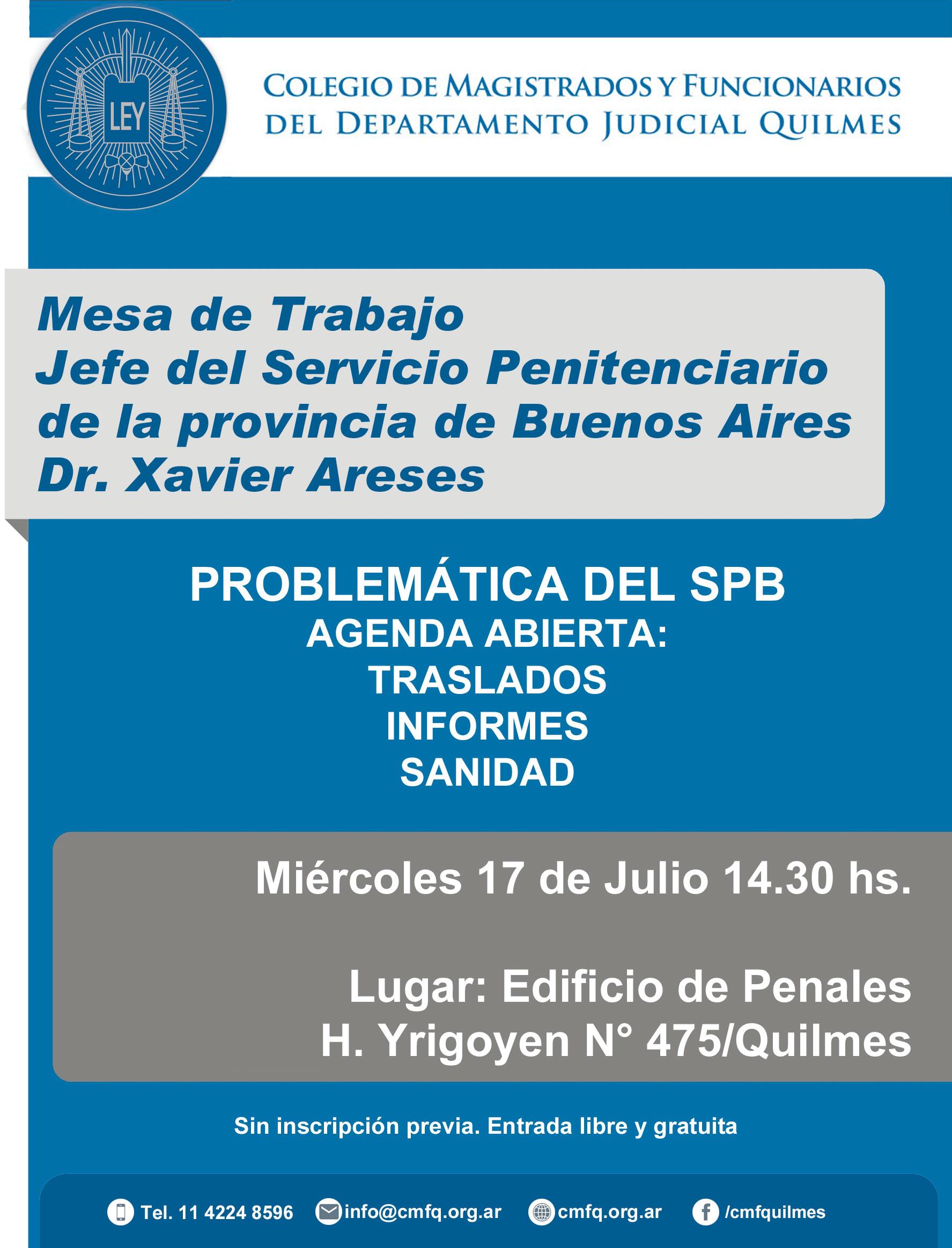 MESA DE TRABAJO//PROBLEMÁTICA DEL SPB//AGENDA ABIERTA:TRASLADOS – INFORME – SANIDAD