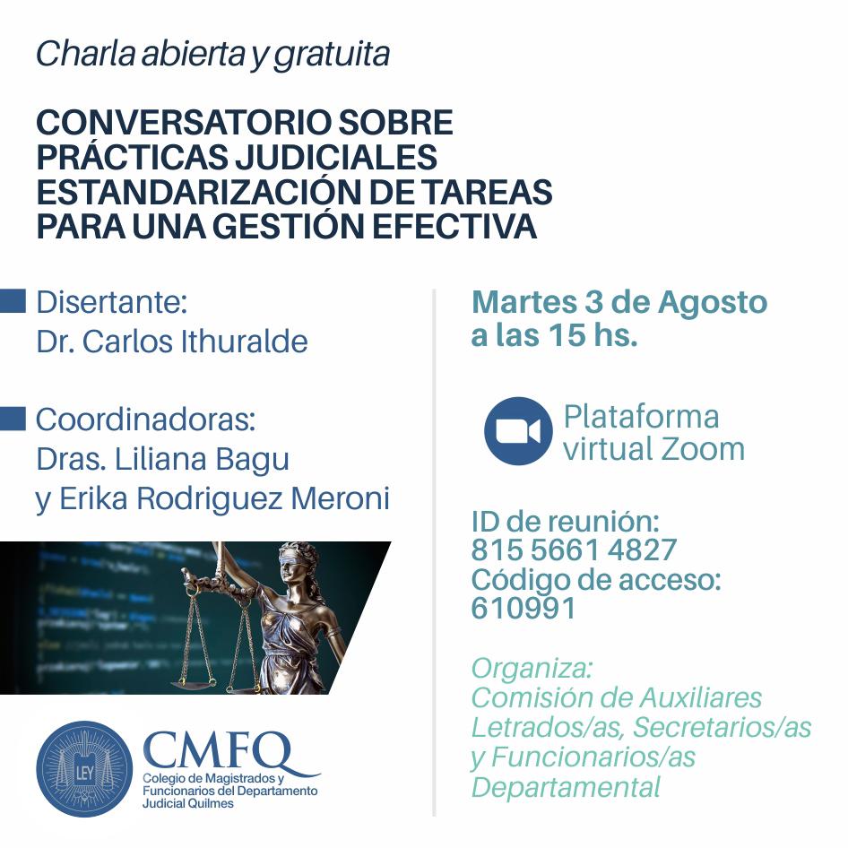 Conversatorio: PRÁCTICAS JUDICIALES - ESTANDARIZACIÓN DE TAREAS PARA UNA GESTIÓN EFECTIVA