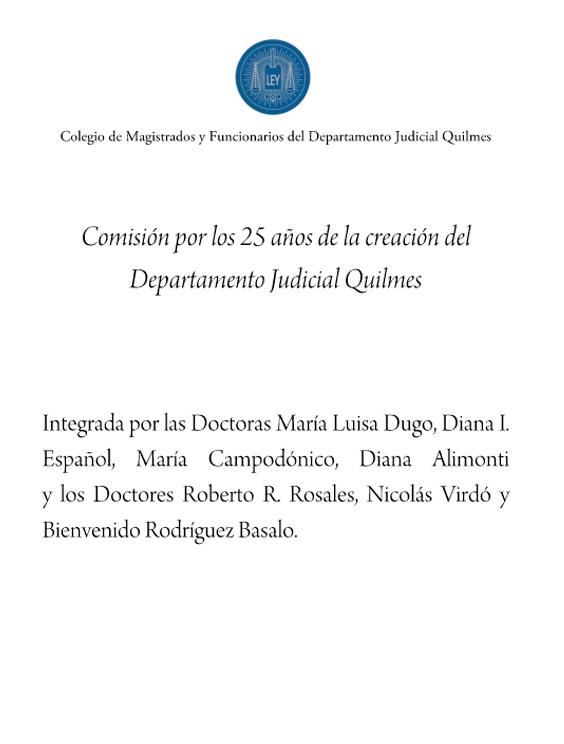 Comisión por  los 25 años de la creación del Departamento Judicial  Quilmes