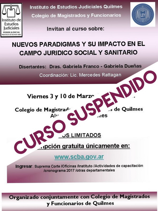 SUSPENSIÓN//Curso: NUEVOS PARADIGMAS Y SU IMPACTO EN EL CAMPO JURIDICO SOCIAL Y SANITARIO