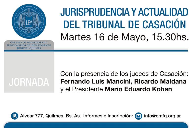 Jornada gratuita sobre: 'JURISPRUDENCIA Y ACTUALIDAD DEL TRIBUNAL DE CASACIÓN'