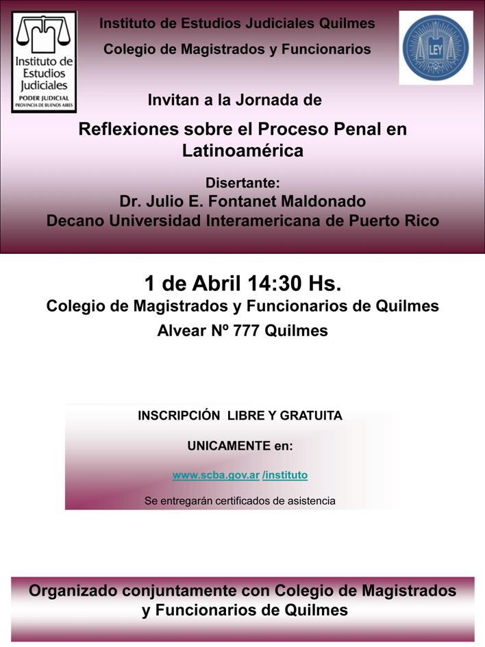 Curso: REFLEXIONES SOBRE EL PROCESO PENAL EN LATINOAMERICA / MIERCOLES 01/04/2015