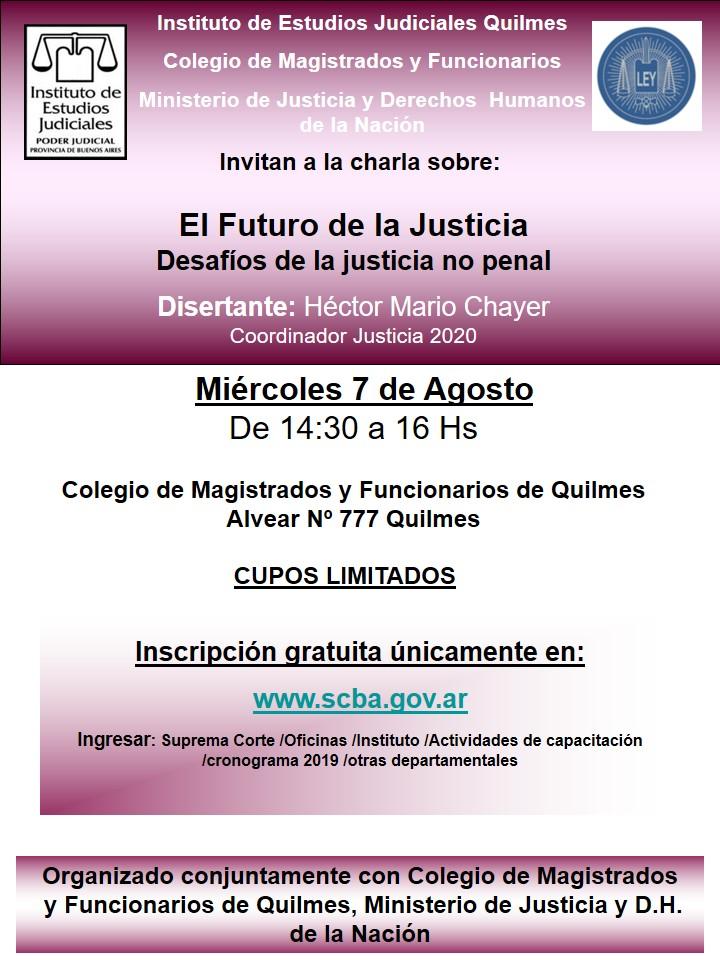 Charla: El Futuro de la Justicia/Desafíos de la justicia no penal