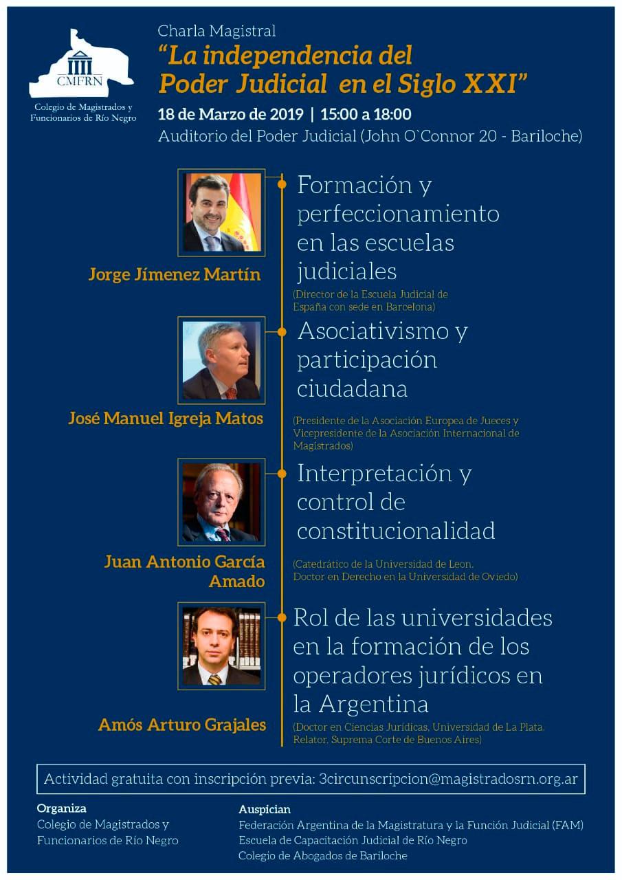 """Charla: """"La independencia del Poder Judicial en el Siglo XXI"""" - Bariloche, RIO NEGRO"""