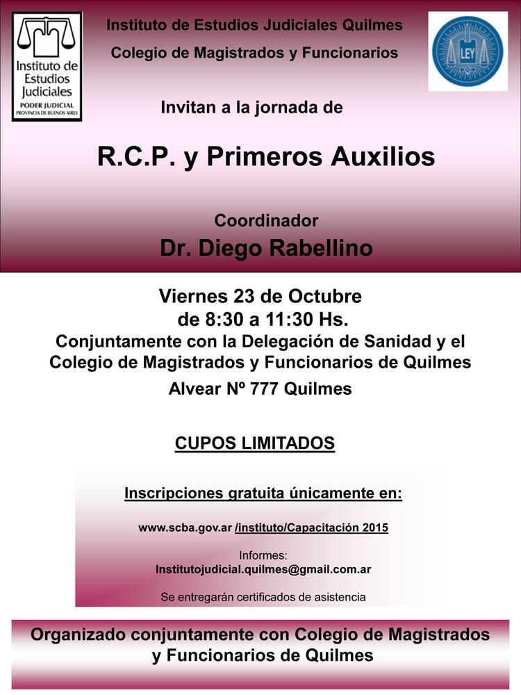 C.M.F.Q. - Jornada: R.C.P. y PRIMEROS AUXILIOS // DR. DIEGO RABELLINO // Viernes 23 de Oct. 8:30 a 11:30 hs.