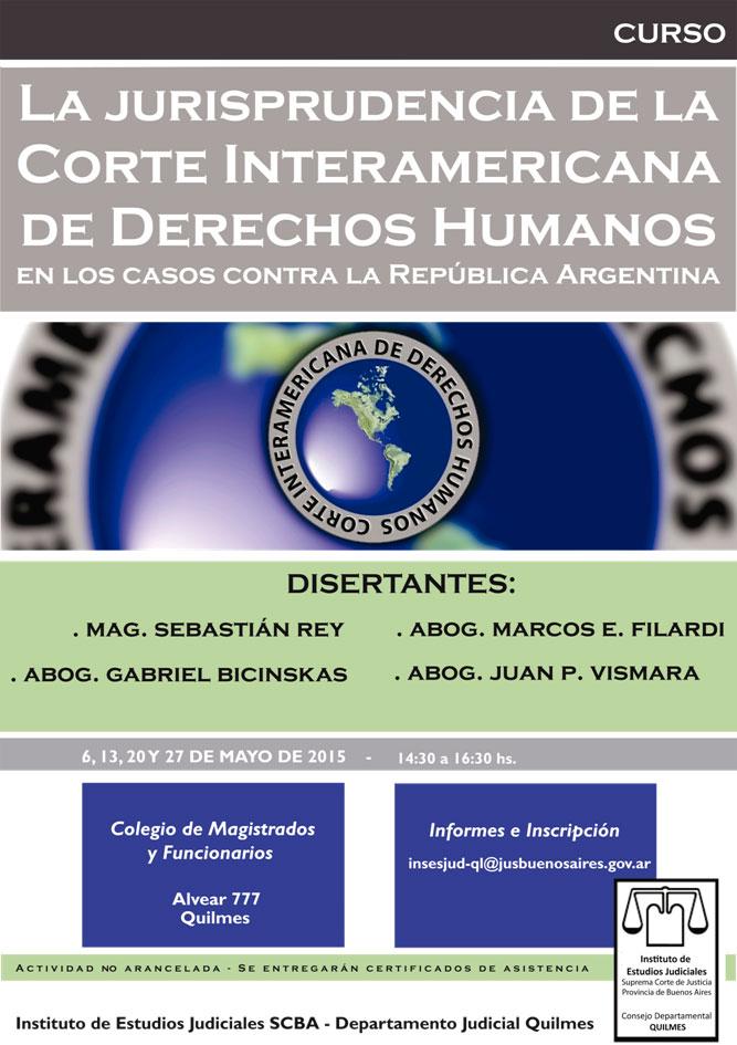 Curso: LA JURISPRUDENCIA DE LA CORTE INTERAMERICANA DE LA CORTE DE DERECHOS HUMANOS