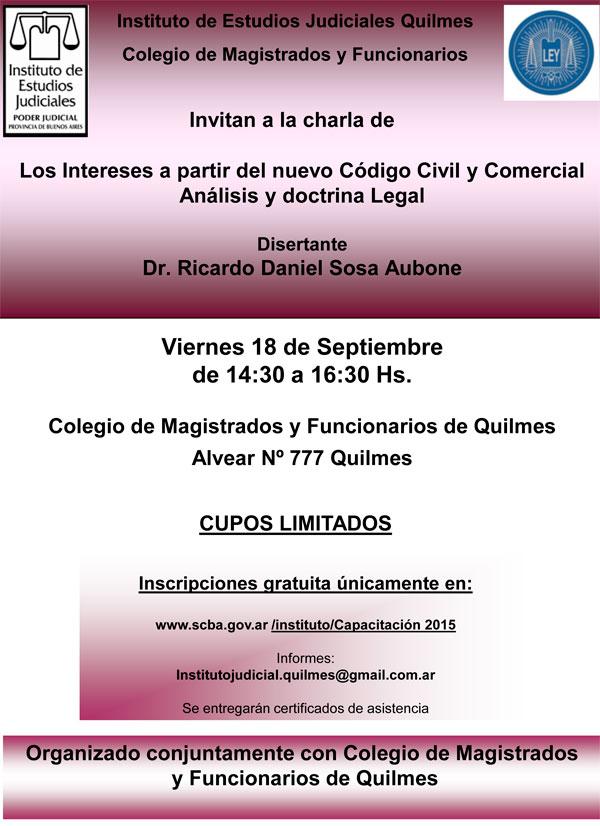 Charla sobre: LOS INTERESES A PARTIR DEL NUEVO CÓDIGO CIVIL Y COMERCIAL, ANÁLISIS Y DOCTRINA LEGAL