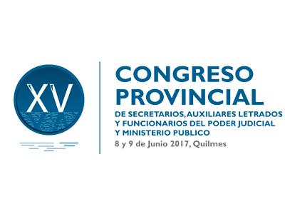XV CONGRESO DE SECRETARIOS, FUNCIONARIOS Y AUXILIARES LETRADOS DEL PODER JUDICIAL y MINISTERIO PÚBLICO DE LA PROVINCIA DE BUENOS AIRES