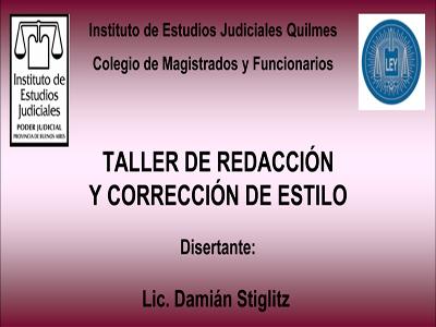 Taller: REDACCIÓN y CORRECCIÓN DE ESTILO / 16 y 30 de oct. - 13 y 20 de nov. / 14: 30 a 16:30 hs.